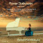 Roman Statkowski: Piano Music
