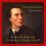 Avison: opus 9 Concertos