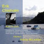 Erik Chisholm - Music for Piano