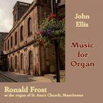 John Ellis: Music for Organ volume 1