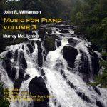 John R Williamson Music for Piano