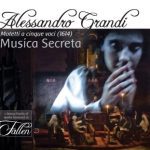 Alessandro Grandi: Motets in 5 Voices