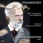 Tchaikovsky Rare Transcriptions and Paraphrases