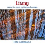 Litany - Organ Music by Carson Cooman