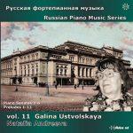 Russian Piano Music vol. 11 - Galina Ustvolskaya