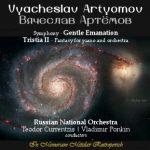 Artyomov: Gentle Emanation Symphony