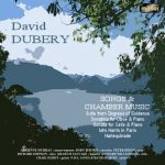 David Dubery: Songs and Chamber Music
