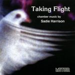 Sadie Harrison: Taking Flight