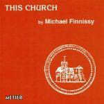 Michael Finnissy :  This Church