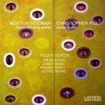 Feldman and  Fox - music for clarinet and string quartet