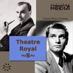 Theatre Royal vol. 8 - British & Irish Classics II (2CD)