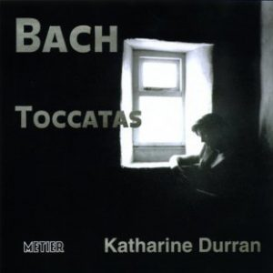 Bach: The Complete Toccatas