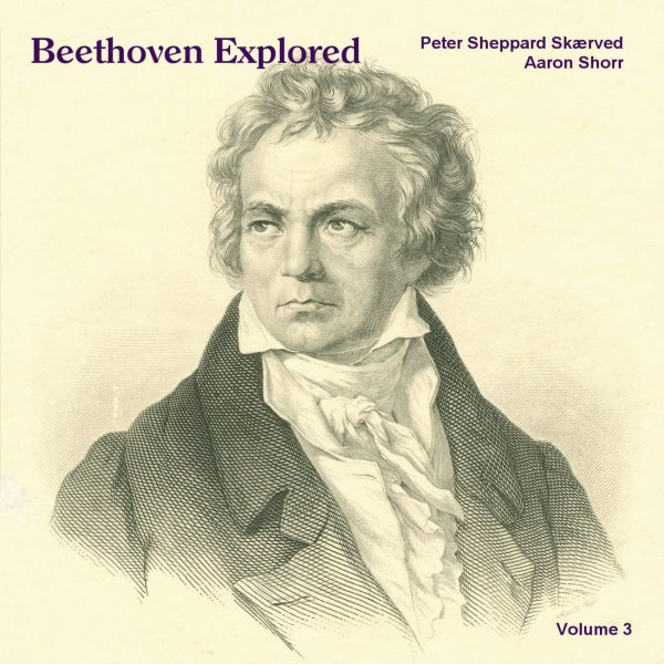Beethoven Explored, Volume 3