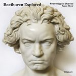 Beethoven Explored, Volume 4