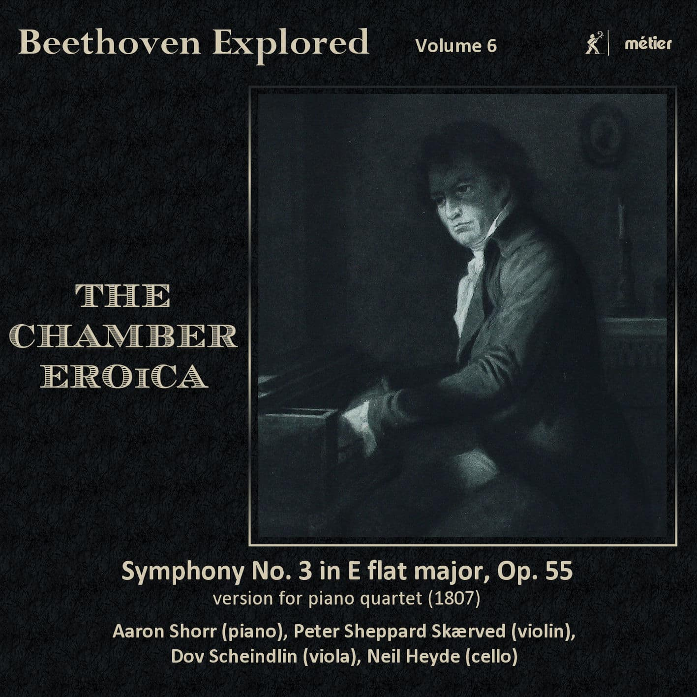 Beethoven Explored, volume 6 - The Chamber Eroica