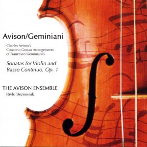 Avison: Concerti Grossi after Geminiani