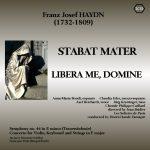 Haydn : Stabat Mater, Libera Me etc.