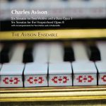 Avison: Trio Sonatas, op. 1 and Keyboard Sonatas, op. 8