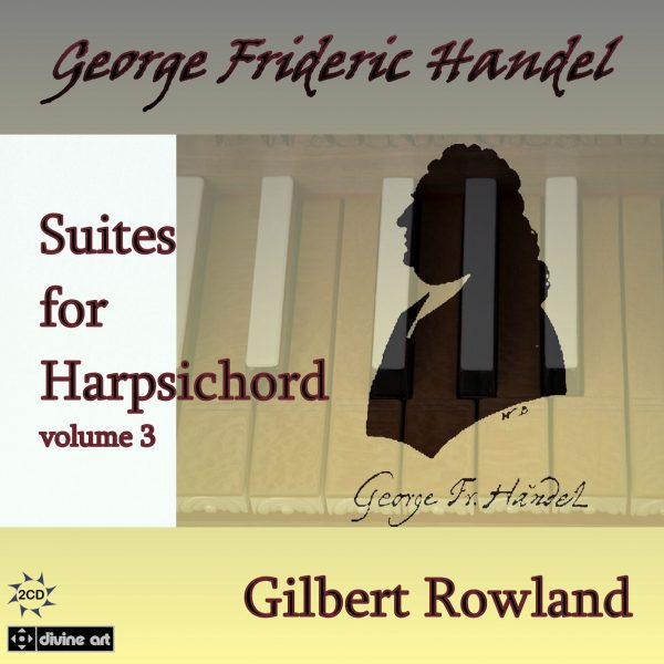 Handel: Suites for Harpsichord, vol. 3 (2 CD)