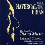 Havergal Brian Complete Piano Music
