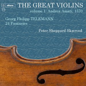The Great Violins, vol. 1 - 1570 Andrea Amati