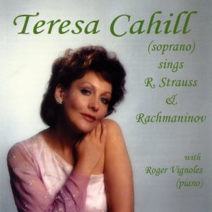 Teresa Cahill: Strauss & Rachmaninov Songs