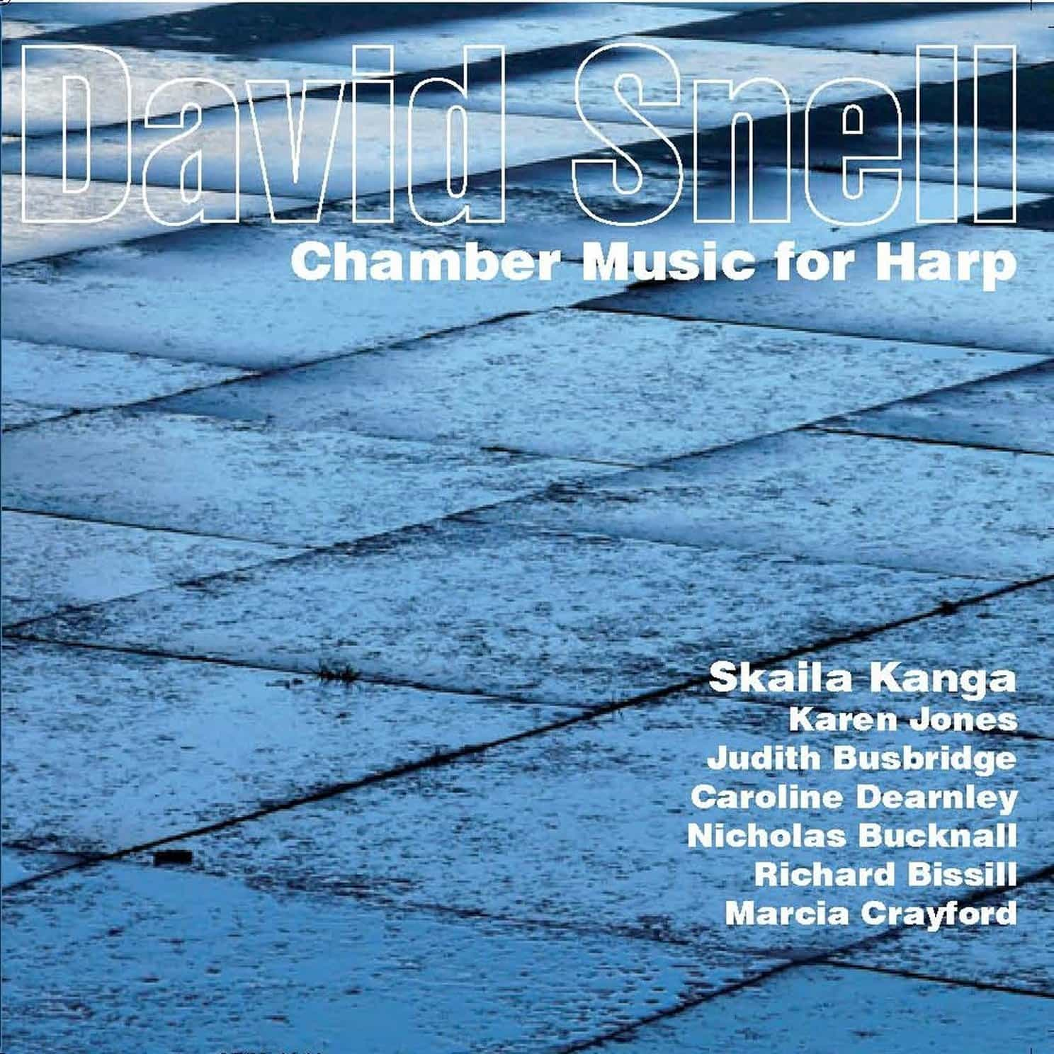 David Snell: Chamber Music for Harp
