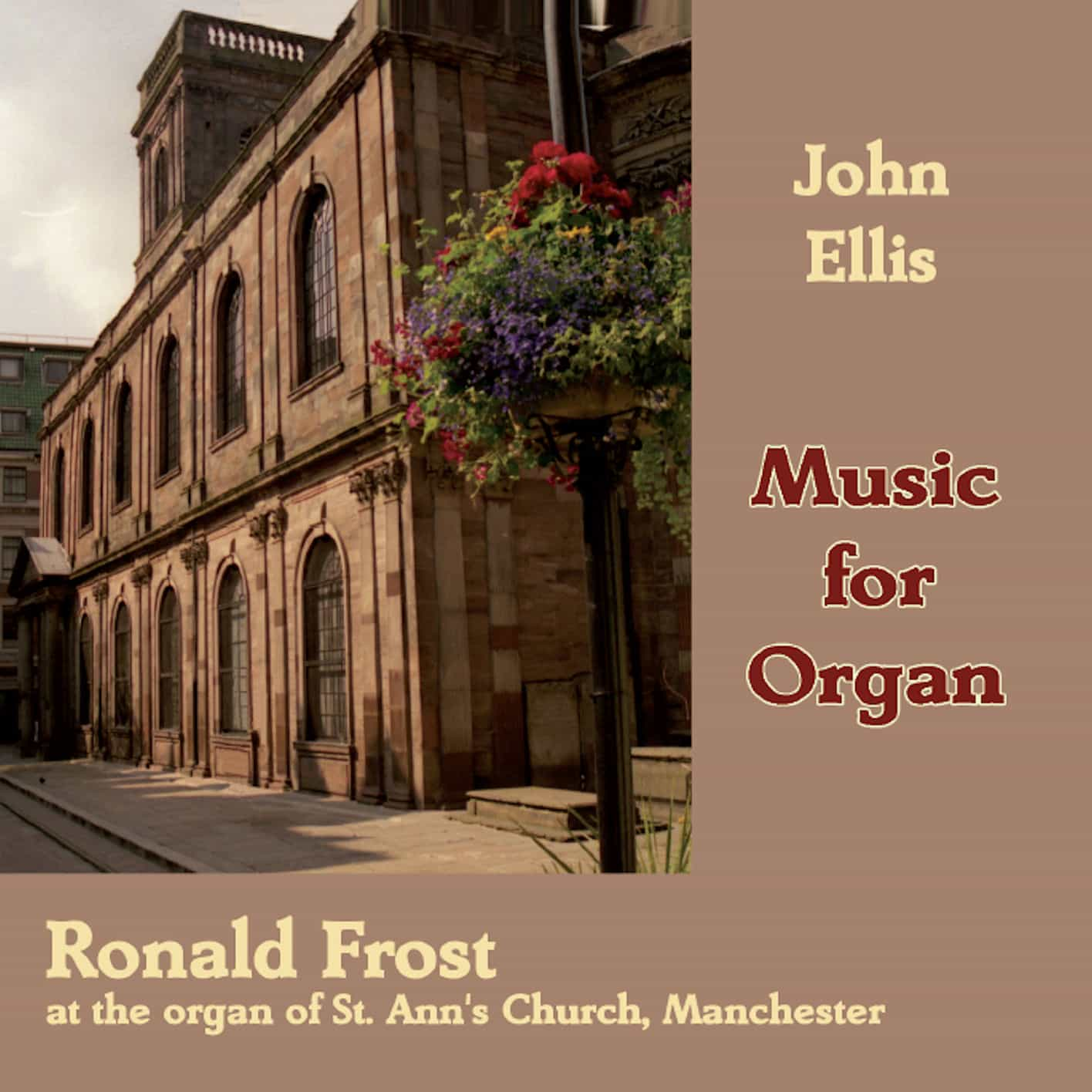 John Ellis: Music for Organ volume 1