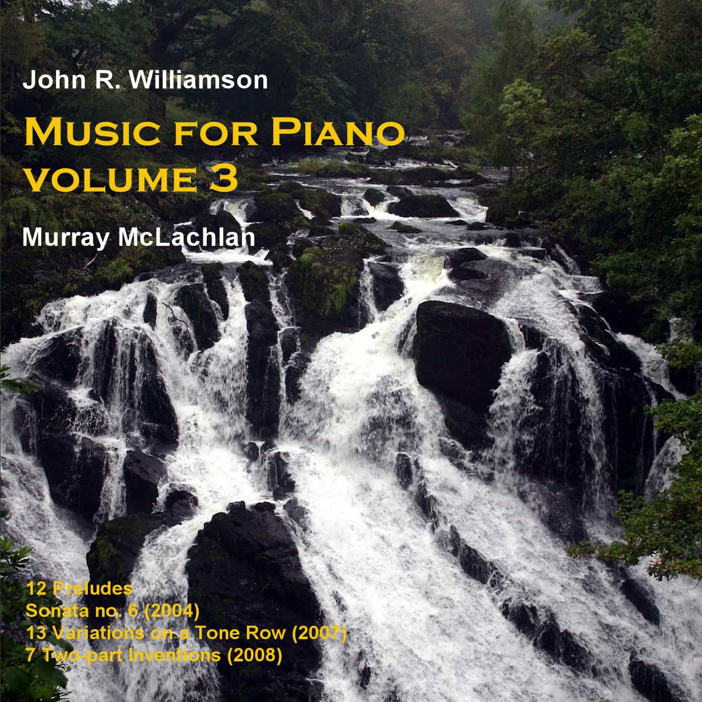 John R Williamson Music for Piano, vol. 3