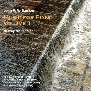 John R. Williamson Music for Piano, vol. 1