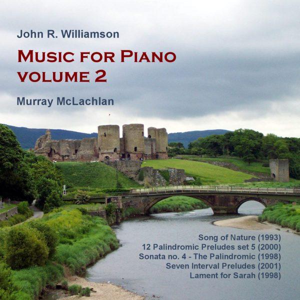 John R. Williamson Music for Piano, vol. 2