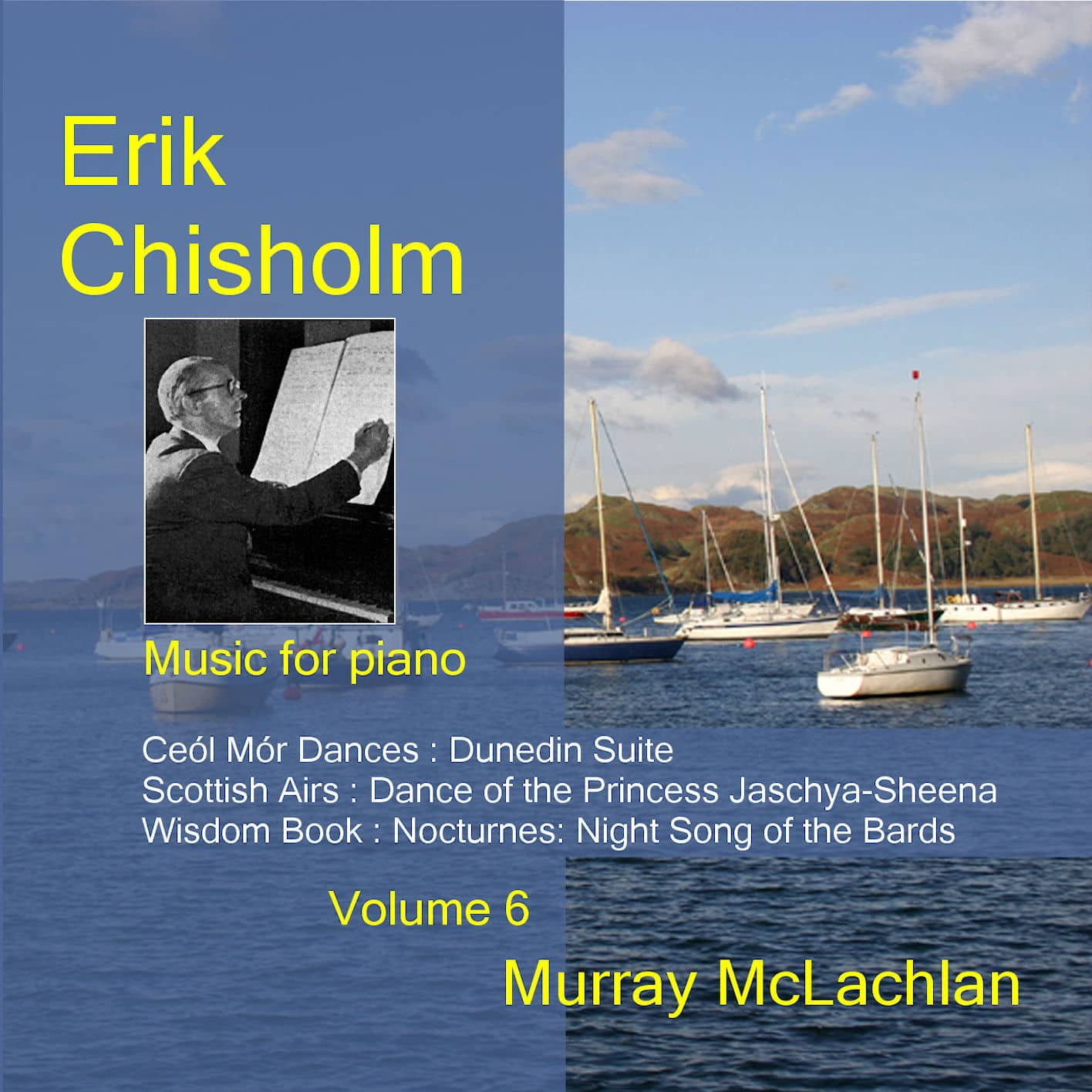 Erik Chisholm Music for Piano, vol. 6