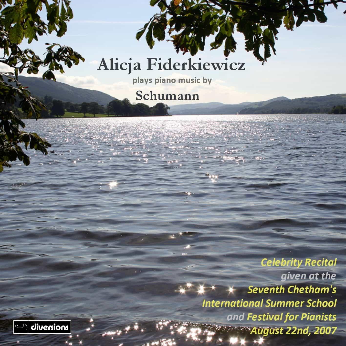 Alicja Fiderkiewicz Celebrity Recital: Schumann
