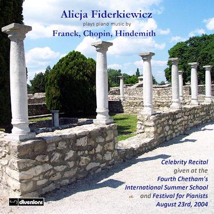 Alicja Fiderkiewicz Celebrity Recital: Franck, Chopin & Hindemith
