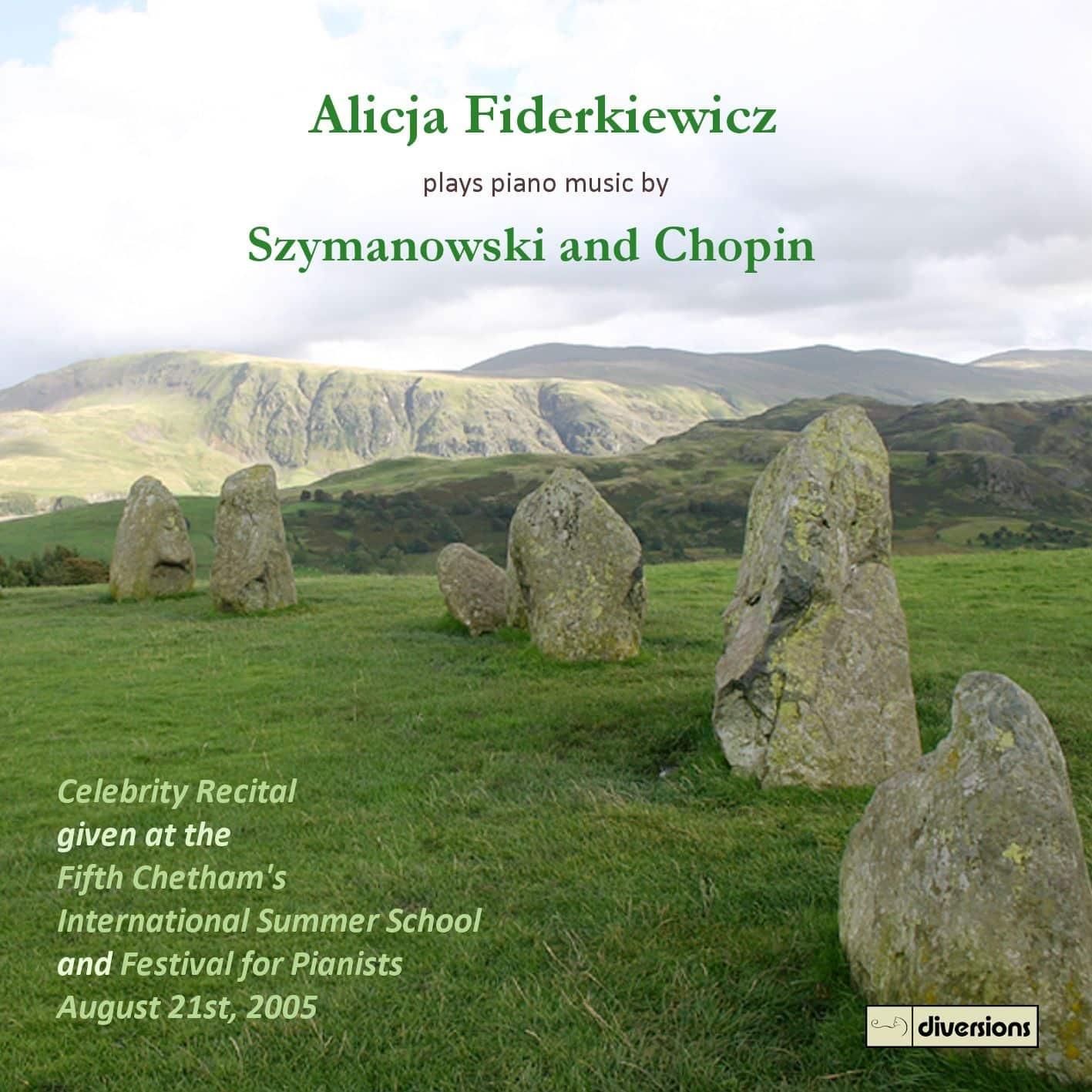 Alicja Fiderkiewicz Celebrity Recital: Chopin & Szymanowski