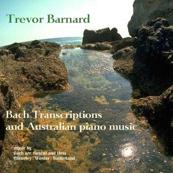 Bach Transcriptions and Australian Piano Music