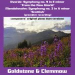 Dvorak & Mendelssohn Symphonies