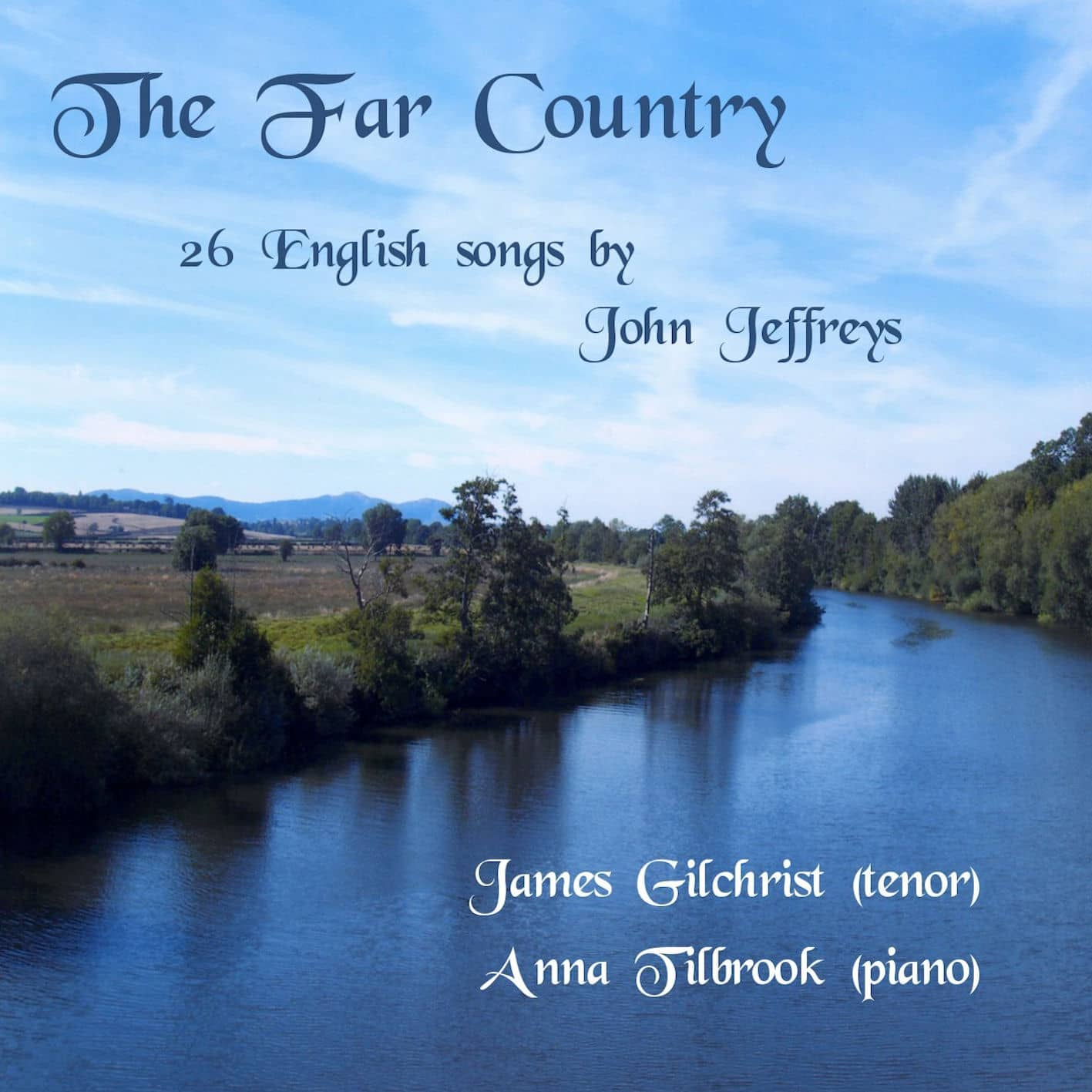 The Far Country - 26 English Songs