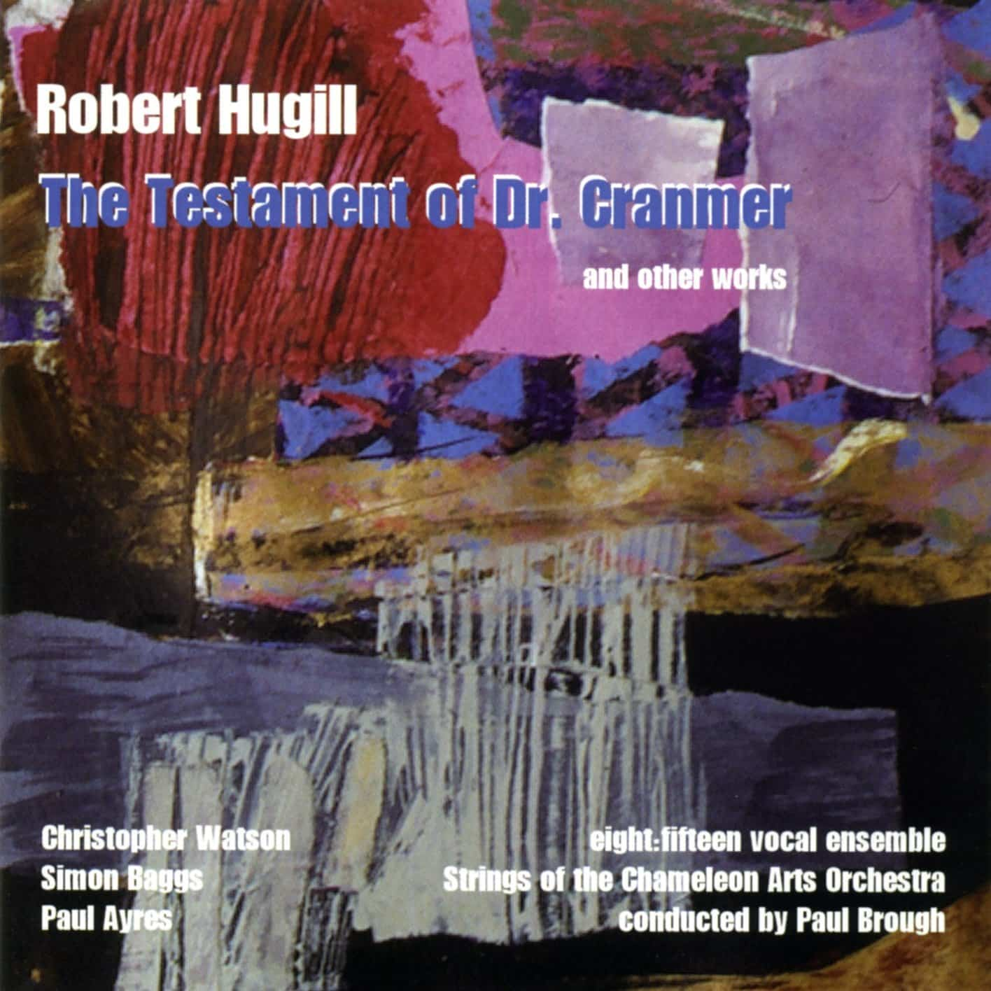 Hugill: The Testament of Dr Cranmer, etc