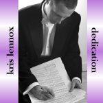 Kris Lennox: Dedication
