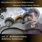 Russian Piano Music vol. 3 - Glière