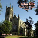 John Ellis - Music for Organ, vol. 2