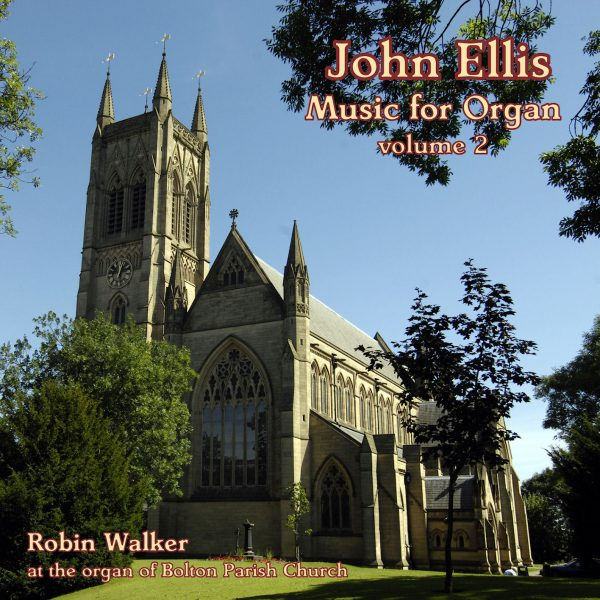 John Ellis - Music for Organ, vol. 2