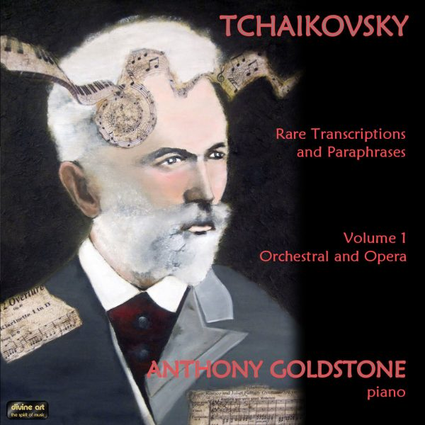 Tchaikovsky Rare Transcriptions and Paraphrases, volume 1