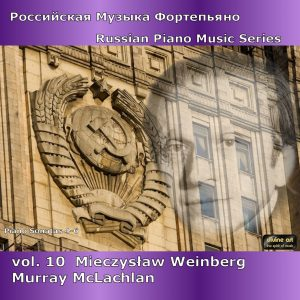 Russian Piano Music, vol. 10 - Weinberg II