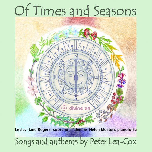 Of Times and Seasons - Songs and Anthems by Peter Lea-Cox