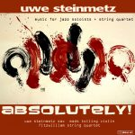 Absolutely! - Music for string quartet and jazz soloists