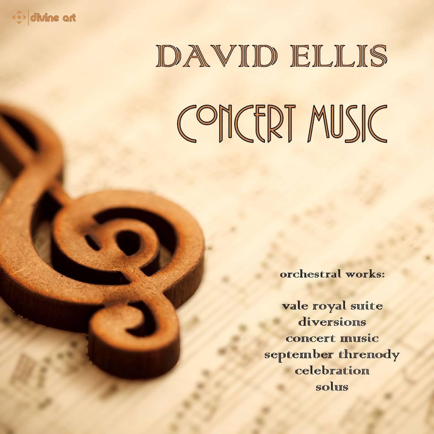 David Ellis: Concert Music