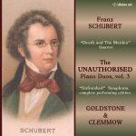 Schubert: The Unauthorised Piano Duos, volume 3