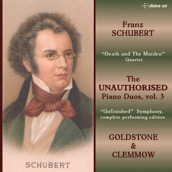 Schubert: The Unauthorised Piano Duos, volume 3